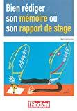 Bien rédiger son mémoire ou son rapport de stage