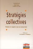 Les stratégies collectives