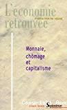 Monnaie, chômage et capitalisme