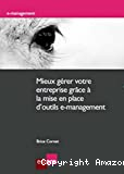 Mieux gérer votre entreprise grâce à la mise en place d'outils e-management
