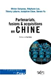Partenariats, fusions & acquisitions en Chine