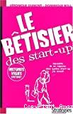 Le bétisier des start-up