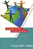 Economie sociale, la nouvelle donne