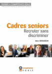 Comment recruter sans discriminer