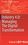 Industry 4.0: Managing The Digital Transformation