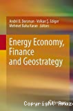 Energy Economy, Finance and Geostrategy