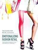 Emotionalizing fashion retail