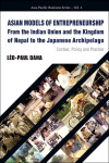 Asian models of entrepreneurship : from the Indian Union and the Kingdom of Nepal to the Japenese Archipelago