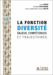La fonction diversité : enjeux, compétences et trajectoires
