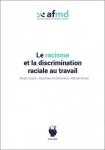 Le racisme et la discrimination raciale au travail