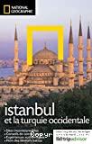 Istanbul et la Turquie occidentale