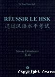 REUSSIR LE HSK :Niveau élémentaire