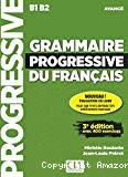 Grammaire progressive du français : B1-B2 avancé