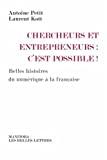 Chercheurs et entrepreneurs, c'est possible !
