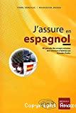 ASSURE EN ESPAGNOL Hit parade des erreurs relevées aux concours d'entrée aux Grandes Ecoles (J')