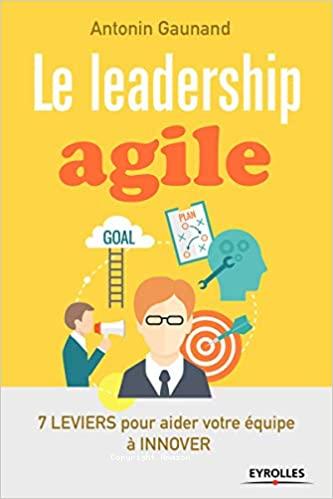 Le leadership agile