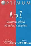 Dictionnaire culturel britannique et américain (A to Z)