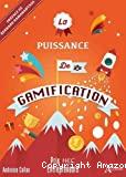 La puissance de la gamification