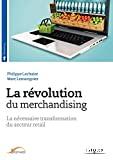 La révolution du merchandising