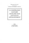 COOPERATION SANITAIRE FRANCAISE DANS LES PAYS EN DEVELOPPEMENT (LA)
