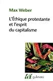 ETHIQUE PROTESTANTE ET L'ESPRIT DU CAPITALISME (L')