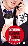 Dictionnaire délirant et cynique de l'entreprise
