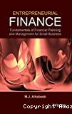 Entrepreneurial finance: fundamentals of financial planning and management for small business