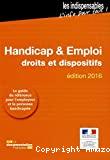 Handicap et emploi : droits et dispositifs