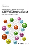 Successful Construction Supply Chain Management