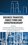 Business transfers, family firms and entrepreneurship