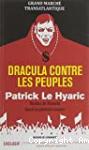 Dracula contre les peuples