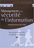MANAGEMENT DE LA SECURITE DE L'INFORMATION IMPLEMENTATION