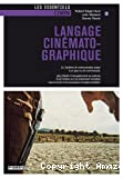 LANGAGE CINEMATOGRAPHIQUE
