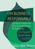 Un business responsable : les leçons tirées des 40 ans d'expérience de Patagonia