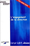 L'engagement de la direction