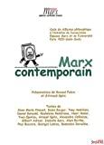 MARX CONTEMPORAIN :Volume 1, Cycle de réflexion philosophique à l'initiative de l'association Espaces Marx et de l'université Paris VIII Saint Denis