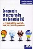 Comprendre et entreprendre une démarche RSE