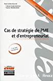 Cas de stratégie de PME et d'entrepreneuriat