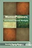 Womenpreneurs: 21st century success strategies