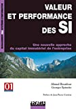 Valeur et performance des SI : Une nouvelle approche du capital immatériel de l'entreprise