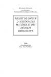 Projet de loi sur la gestion des matières et des déchêts radioactifs