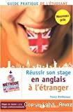 Réussir son stage en anglais à l'étranger