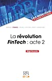 La révolution FinTech : acte 2