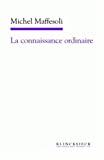 CONNAISSANCE ORDINAIRE (LA)