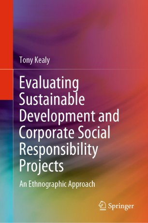 Evaluating Sustainable Development and Corporate Social Responsibility Projects