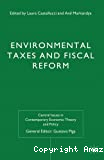 Environmental Taxes and Fiscal Reform