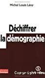 Déchiffrer la démographie