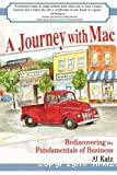 A journey with Mac : Rediscovering the fundamentals of Business