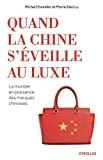 Quand la Chine s'éveille au luxe