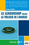 Le leadership selon la trilogie de l'anneau